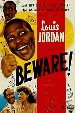 "Jazz man, Louis Jordan, stars in the 1946 all-black musical, ""Beware!"""