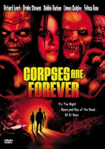 """Corpses are Forever"""