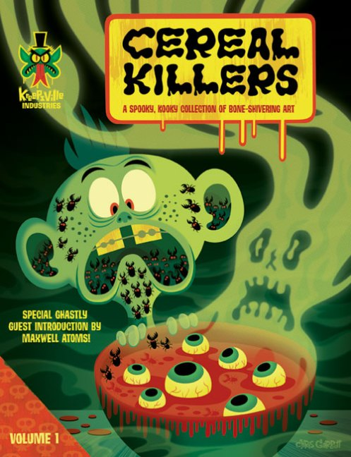 "Cover for ""Cereal Killers"" -- an upcoming (?) coffeetable book from Kreepsville Industries."