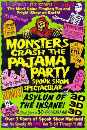 """Monsters Crash the Pajama Party"" from Something Weird Video"